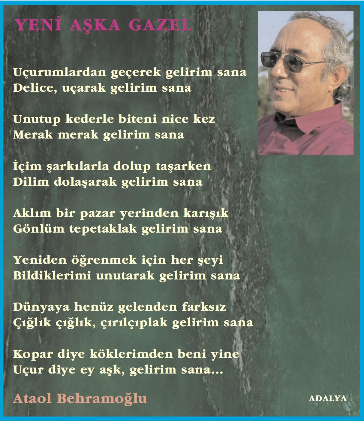 Ataol Behramoğlu Yeni Aşka Gazel Simge şiir Edebiyat