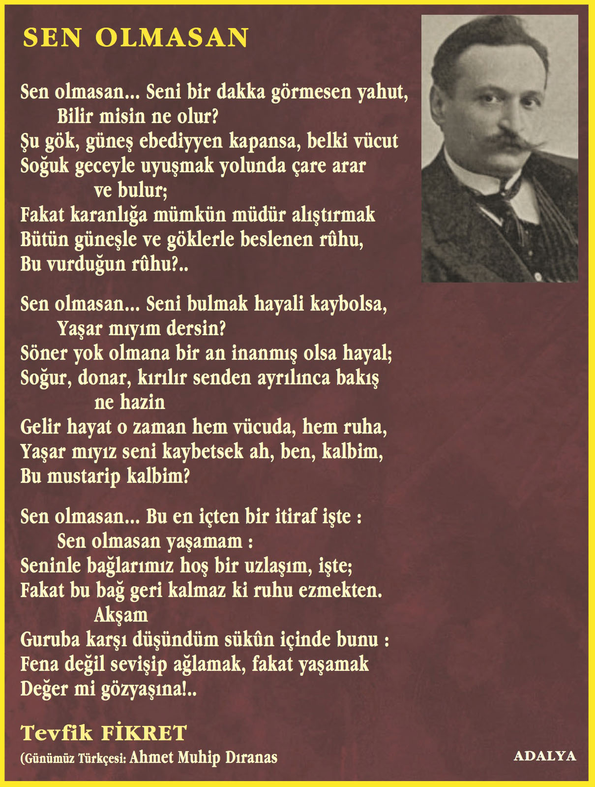 Tevfik Fikret Sen Olmasan Simge şiir Edebiyat